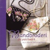 bokomslag Bandbroderi på patchwork