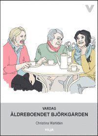 bokomslag Vardag - Äldreboendet Björkgården