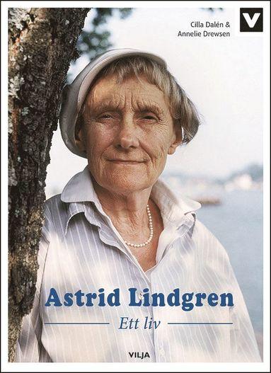 bokomslag Astrid Lindgren : ett liv
