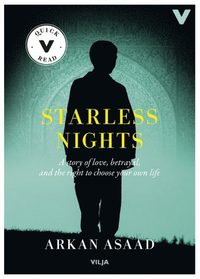 bokomslag Starless nights : a story of love, betrayal and the right to choose your own life (lättläst, CD + bok)
