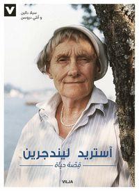 bokomslag Astrid Lindgren : ett liv (arabisk)