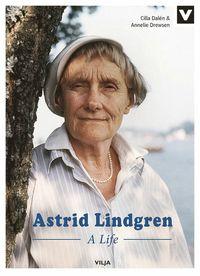 bokomslag Astrid Lindgren : a life