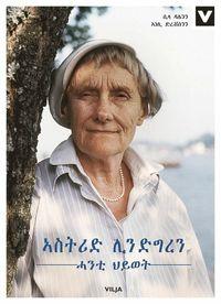 bokomslag Astrid Lindgren : ett liv (tigrinsk)