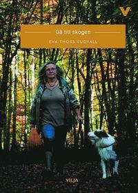 bokomslag Gå till skogen