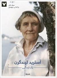 bokomslag Astrid Lindgren : ett liv (persisk) (CD + bok)