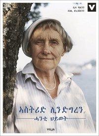 bokomslag Astrid Lindgren : ett liv (tigrinsk, ljudbok/CD + bok)