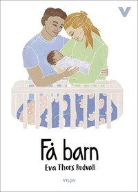 bokomslag Få barn (Ljudbok/CD + bok)