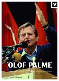 bokomslag Olof Palme : ett liv (CD + bok)