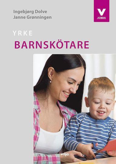 bokomslag Yrke : barnskötare