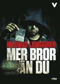 bokomslag Mer bror än du