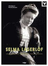 bokomslag Selma Lagerlöf : ett liv
