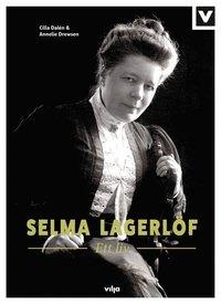 bokomslag Selma Lagerlöf : ett liv (CD + bok)