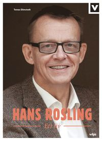 bokomslag Hans Rosling : ett liv