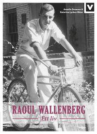 bokomslag Raoul Wallenberg : ett liv