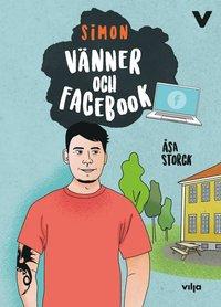 bokomslag Vänner och facebook (bok + CD)