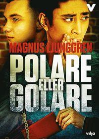 bokomslag Polare eller golare?