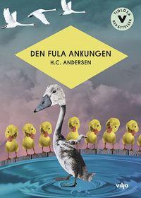 bokomslag Den fula ankungen (lättläst)