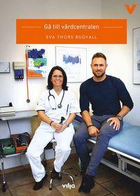 bokomslag Gå till vårdcentralen