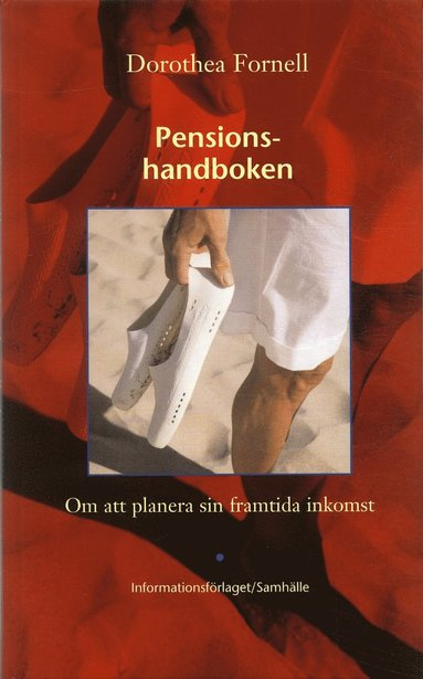 bokomslag Pensionshandboken : om att planera sin framtida inkomst