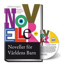 bokomslag Noveller för Världens Barn 2013, inkl cd i Mp3-format