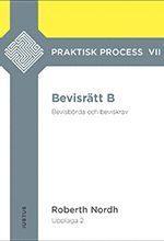 bokomslag Bevisrätt B : bevisbörda och beviskrav