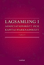 bokomslag Lagsamling i associationsrätt och kapitalmarknadsrätt