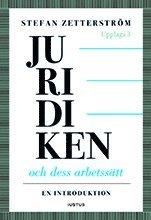 bokomslag Juridiken och dess arbetssätt : en introduktion