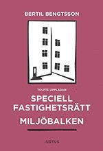 bokomslag Speciell fastighetsrätt : miljöbalken