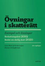 bokomslag Övningar i skatterätt : exempel och lösningar : beskattningsåret 2019 : beslut om slutlig skatt 2020