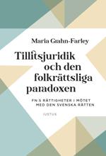 bokomslag Tillitsjuridik och den folkrättsliga paradoxen : FN:s rättigheter i mötet med den svenska rätten