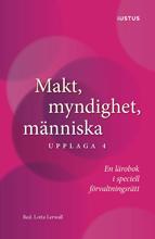 bokomslag Makt, myndighet, människa : en lärobok i speciell förvaltningsrätt