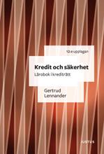bokomslag Kredit och säkerhet : lärobok i krediträtt