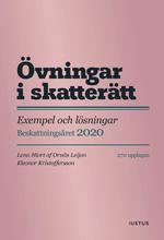 bokomslag Övningar i skatterätt : exempel och lösningar - beskattningsåret 2020 : beslut om slutlig skatt 2021