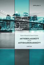 bokomslag Aktiebolagsrätt och aktiemarknadsrätt