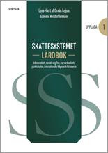 bokomslag Skattesystemet lärobok : inkomstskatt, sociala avgifter, mervärdesskatt, punktskatter, internationella frågor och förfarande