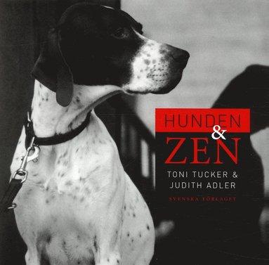 bokomslag Hunden och zen