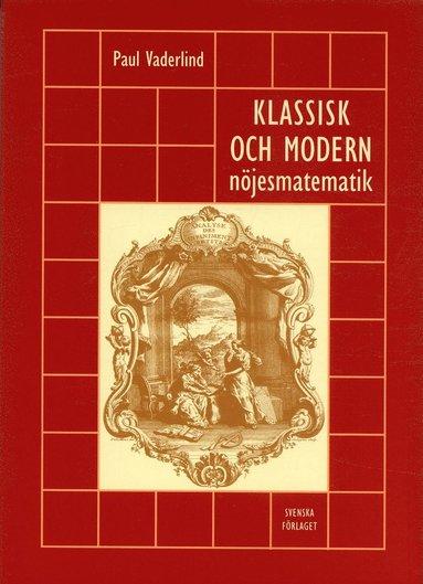 bokomslag Klassisk och modern nöjesmatematik
