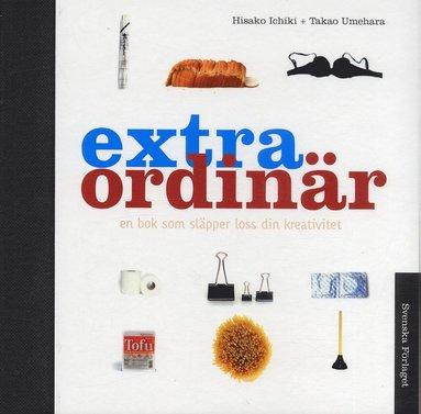 bokomslag Extra Ordinär : En bok som släpper loss din kreativitet