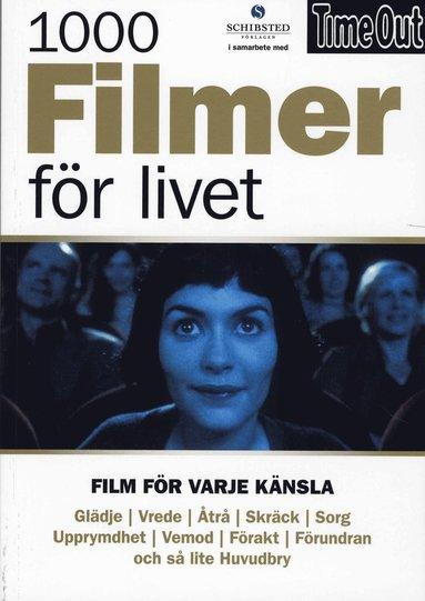 bokomslag 1000 filmer för livet : film för varje känsla