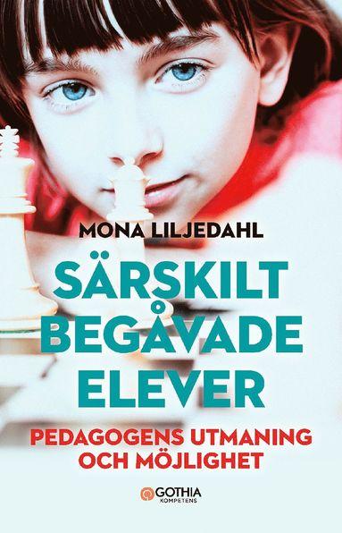 bokomslag Särskilt begåvade elever : pedagogens utmaning och möjlighet