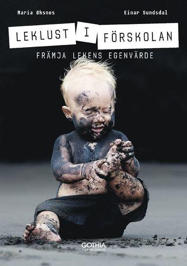 bokomslag Leklust i förskolan : främja lekens egenvärde