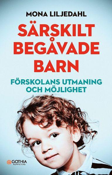 bokomslag Särskilt begåvade barn : förskolans utmaning och möjlighet