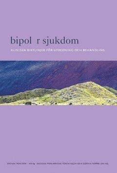bokomslag Bipolär sjukdom : Kliniska riktlinjer för utredning och behandling