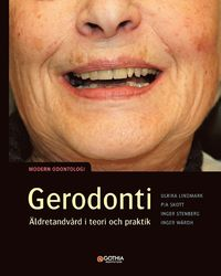 bokomslag Gerodonti : äldretandvård i teori och praktik