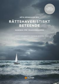 bokomslag Möta människor med rättshaveristiskt beteende : handbok för yrkesverksamma