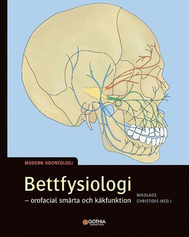 bokomslag Bettfysiologi : orofacial smärta och käkfunktion