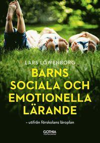 bokomslag Barns sociala och emotionella lärande : utifrån förskolans läroplan