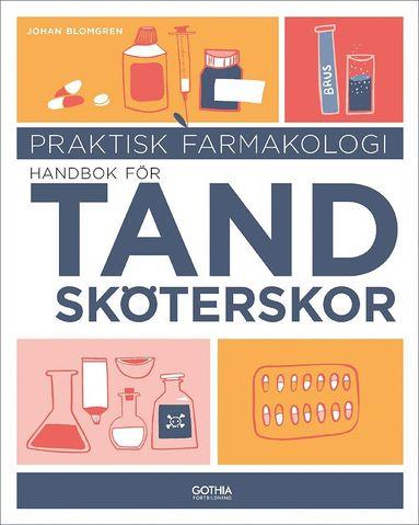 bokomslag Praktisk farmakologi : handbok för tandsköterskor