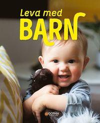 bokomslag Leva med barn