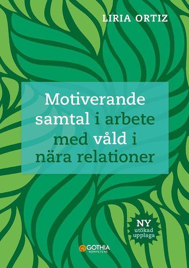 bokomslag Motiverande samtal i arbete med våld i nära relationer